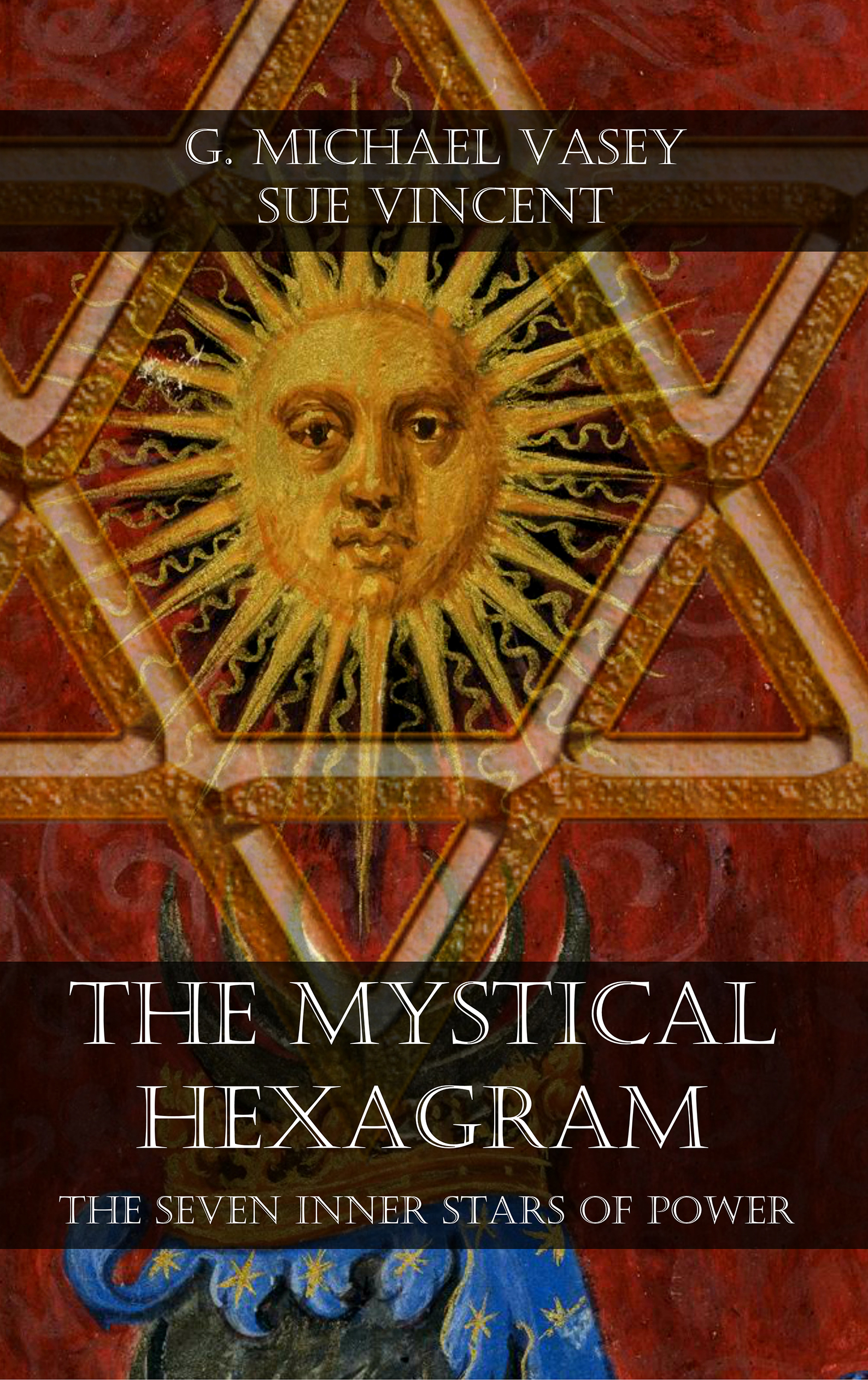 The Mystical Hexagram 2nd Edition