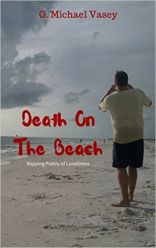 DEATH ON THE BEACH.: Rapping Poetry of Loneliness