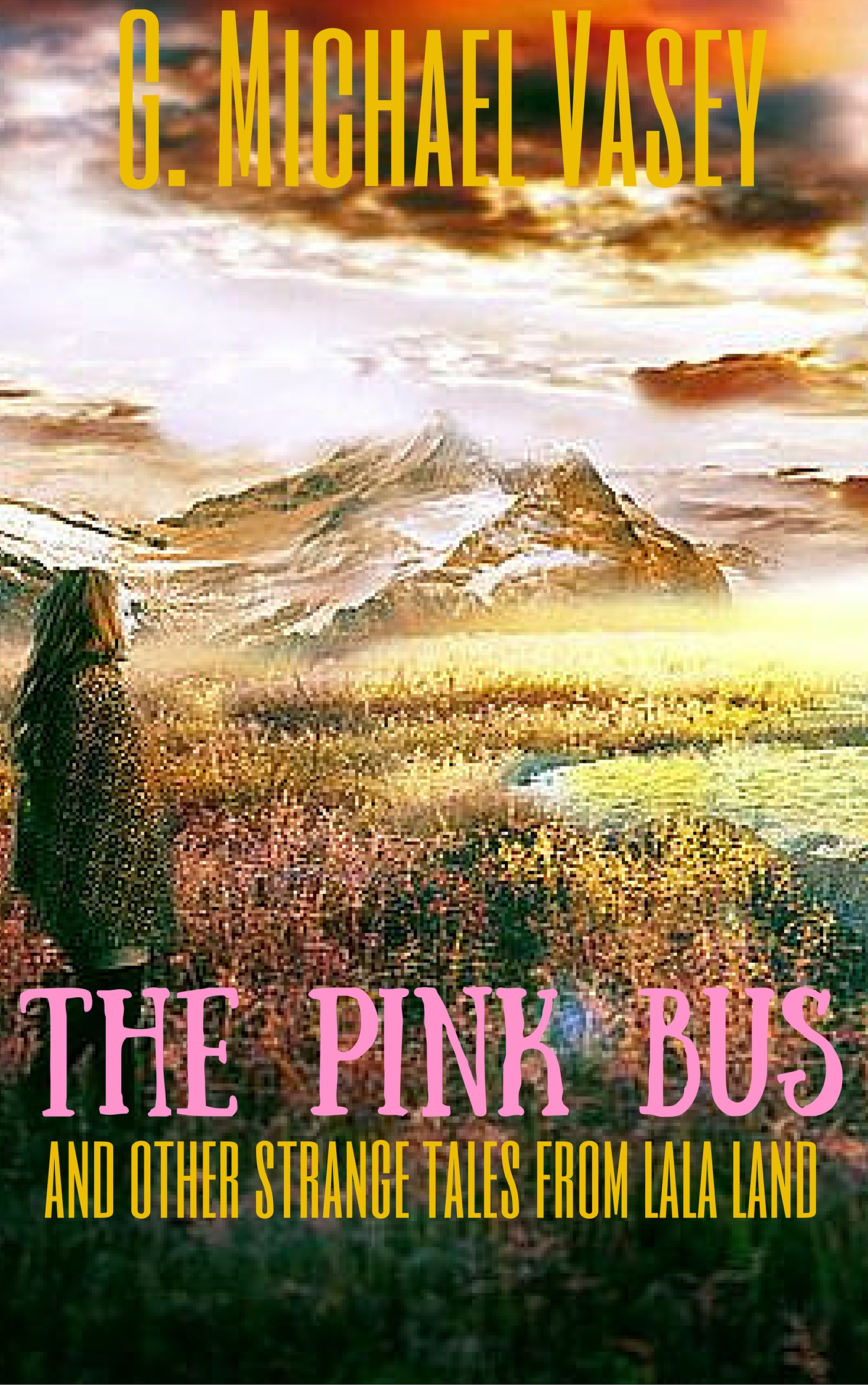 The Pink Bus and other Tales