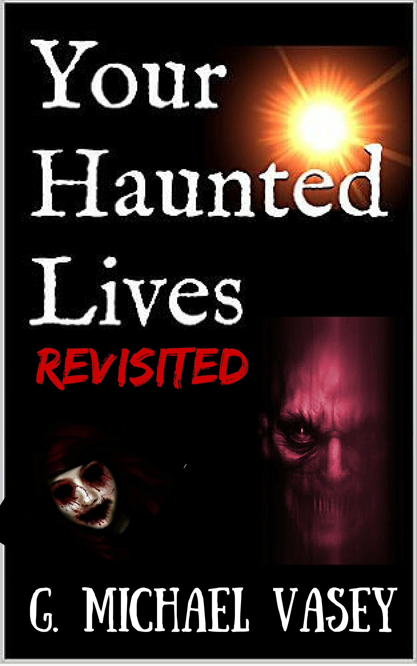 My Haunted Lives Revisited New Cover Final